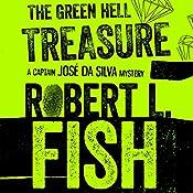 The Green Hell Treasure | Robert L. Fish