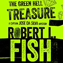 The Green Hell Treasure (       UNABRIDGED) by Robert L. Fish Narrated by Joel Richards