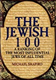 The Jewish 100 (1470014424) by Shapiro, Michael