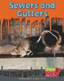 img - for Sewers and Gutters (Horrible Habitats) book / textbook / text book