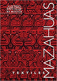 Textiles Mazahuas / Mazahua Textiles (Spanish Edition) (Spanish