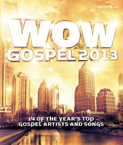 614tz9 hjcL Preview/Purchase: WOW Gospel 2013 Salute to Atlanta, GA (also comes in DVD)
