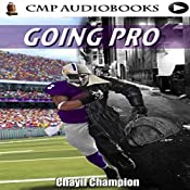 Goin' Pro: The Lost Souls Series, Book 2 | Chayil Champion