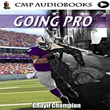 Goin' Pro: The Lost Souls Series, Book 2 Audiobook by Chayil Champion Narrated by William Butler