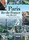 echange, troc Paris / Ile de France vus du Ciel, filmé par Sylvain Augier