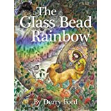 The Glass Bead Rainbowby Derry Ford