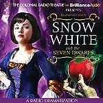 Snow White and the Seven Dwarfs: A Radio Dramatization |  Brothers Grimm,Jerry Robbins (dramatization)