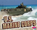 img - for The U.S. Marine Corps (Military Branches) book / textbook / text book