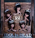 IDOL IS DEAD(仮) (ALBUM+DVD) (Music Video盤)