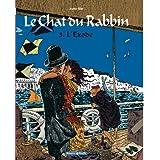 Le Chat du Rabbin, tome 3 : L'Exodepar Joann Sfar