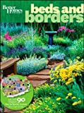 Beds & Borders (Better Homes & Gardens) (0470540273) by Better Homes and Gardens