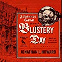 Johannes Cabal and the Blustery Day: And Other Tales of the Necromancer Audiobook by Jonathan L. Howard Narrated by Nicholas Guy Smith
