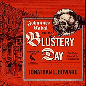 Johannes Cabal and the Blustery Day Hörbuch