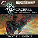 The Sorcerer: Forgotten Realms: The Return of the Archwizards, Book 3 Audiobook by Troy Denning Narrated by Kevin Kraft