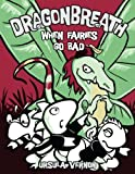 img - for Dragonbreath #7: When Fairies Go Bad book / textbook / text book