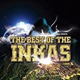 Folklore Aus Den Anden: The Best of the Inkas