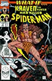 img - for What If? #17: What If Kraven the Hunter Had Killed Spider-Man? (Marvel Comics) book / textbook / text book