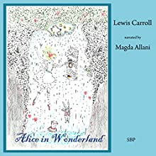 Alice's Adventures in Wonderland Audiobook by Lewis Carroll Narrated by Magda Allani