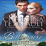 The Billionaire Princess: The Sherbrookes of Newport | Christina Tetrault