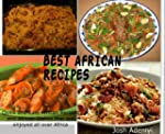 Best African Recipes: Quick and Easy...
