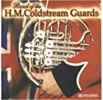 Band of H.M. Coldstream Guards.
