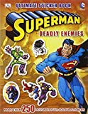 img - for Superman Deadly Enemies Ultimate Sticker Book (Superman Man of Steel Film Tie) by DK (2013-05-01) book / textbook / text book