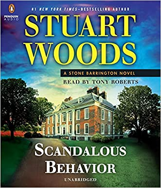 Scandalous Behavior (A Stone Barrington Novel) written by Stuart Woods