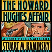 The Howard Hughes Affair: A Toby Peters Mystery | Stuart M. Kaminsky