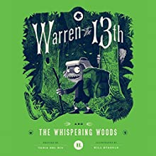 Warren the 13th and the Whispering Woods Audiobook by Tania del Rio Narrated by Kevin T. Collins