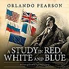 A Study in Red, White and Blue: The Redacted Sherlock Holmes Hörbuch von Orlando Pearson Gesprochen von: Steve White