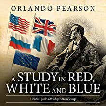 A Study in Red, White and Blue: The Redacted Sherlock Holmes Audiobook by Orlando Pearson Narrated by Steve White