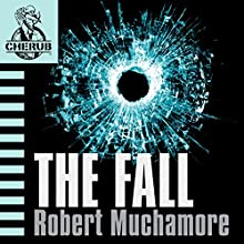 Cherub: The Fall Audiobook by Robert Muchamore Narrated by Simon Scardifield
