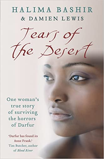 Tears of the Desert: One woman's true story of surviving the horrors of Darfur written by Halima Bashir
