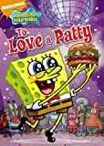 SpongeBob SquarePants: To Love A Patty