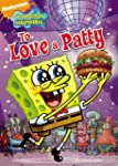 SpongeBob SquarePants To Love a Patty