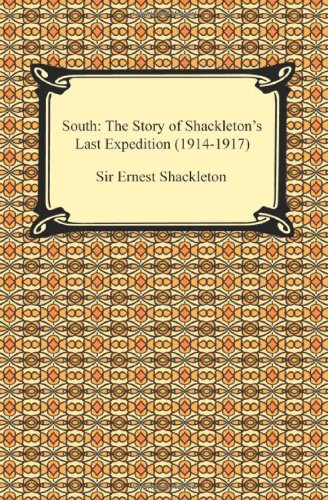 critical evaluation of ernest shackleton South: the endurance expedition, by ernest shackleton published by penguin  putnam inc, 375 hudson street, new york, ny 10014, 418 pages, $699,.