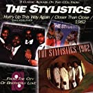 Stylistics Hurry Up/Closer/198