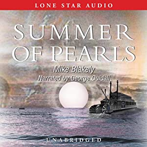 Summer of Pearls | [Mike Blakely]
