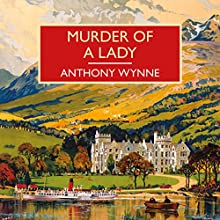 Murder of a Lady Audiobook by Anthony Wynne Narrated by James Bryce