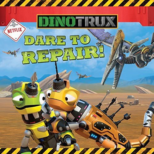Download Dinotrux: Dare to Repair!
