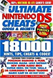 Ultimate Nintendo Ds and Dsi Cheats, Codes and Secrets (v. 5)