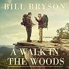 A Walk in the Woods Hörbuch von Bill Bryson Gesprochen von: Bill Bryson