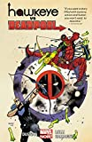 img - for Hawkeye vs. Deadpool book / textbook / text book