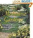 The Meditative Gardener