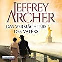 Das Vermächtnis des Vaters (Die Clifton-Saga 2) Audiobook by Jeffrey Archer Narrated by Erich Räuker