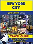 New York City Travel Guide (Quick Tri...