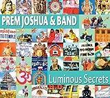 echange, troc Prem Joshua & Band - Luminous Secrets