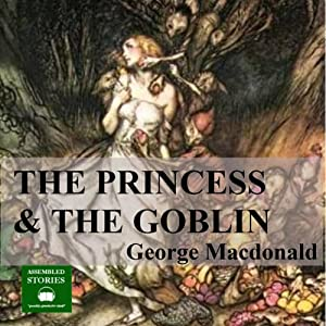 The Princess and the Goblin Hörbuch