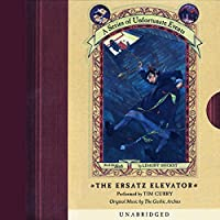 The Ersatz Elevator: A Series of Unfortunate Events #6 (       UNABRIDGED) by Lemony Snicket Narrated by Tim Curry
