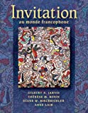 img - for By Gilbert A. Jarvis - Invitation au monde francophone (with Audio CD): 2nd (second) Edition book / textbook / text book
